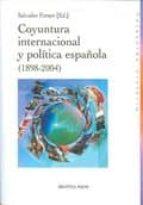 coyuntura internacional y politica española salvador forner 9788499400754