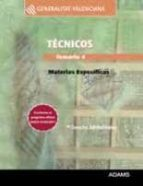 TECNICOS GENERALITAT VALENCIANA: TEMARIO 4 MATERIAS ESPECIFICAS