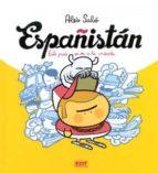 españistan: este pais se va a la mierda (6ª ed) aleix salo 9788499471754