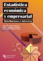 estadistica economica y empresarial. distribuciones e inferencia jose miguel casas sanchez 9788499610054