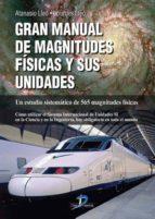 gran manual de magnitudes físicas y sus unidades (ebook) atanasio lleo 9788499690254