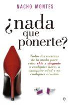 ¿nada que ponerte? (ebook) nacho montes 9788499707754