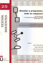 diseñar y programar, todo es empezar. una introducción a la programación orientada a objetos usando uml y java (ebook)-miguel angel calle-9788499823454