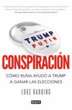 conspiración (ebook) luke harding 9788499928654