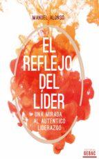 el reflejo del líder (ebook)-manuel alonso-9788740470154