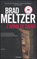 El libro de L arma di caino autor BRAD MELTZER EPUB!