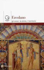 Ercolano: gli scavi, la storia, il territorio Fácil descarga de libros electrónicos en inglés