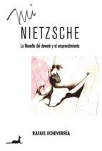 mi nietzsche (ebook)-rafael echeverría-9789563061154