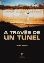 a través de un túnel (ebook)-sara arcos-9789563383454
