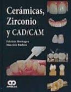 ceramicas, zirconio y cad/cam fabrizio montagna maurizio barbesi 9789588760254