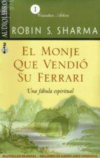 el monje que vendio su ferrari (audiolibro): una fabula espiritual 9789685163354