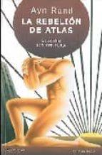 la rebelion de atlas (edicion sin censura)-ayn rand-9789872095154