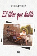 el libro que habla (ebook) cyril etchev 9789877119954
