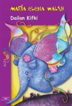 dailan kifki (ebook)-maria elena walsh-9789877381054