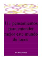 111 pensamientos para entender mejor este mundo de locos (ebook)-cdlap00004154