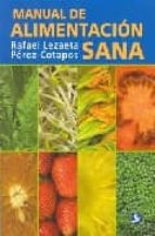 manual de alimentacion sana-rafael lezaeta perez-cotapos-9789688605967