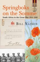 springboks on the somme - south africa in the great war 1914 - 1925 (ebook)-bill nasson-9780143027164