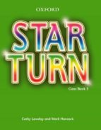star turn 3:  student s book-9780194476164