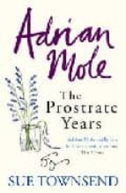 adrian mole: the prostate years sue townsend 9780718154264