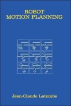 robot motion planning jean claude latombe 9780792392064