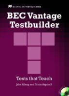 bec vantatge testbuilder with key (includes audio cd) jake allsop 9781405018364