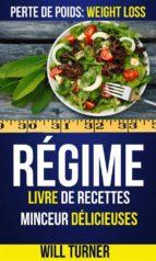 régime : livre de recettes minceur délicieuses (perte de poids: weight loss) (ebook) 9781507174364