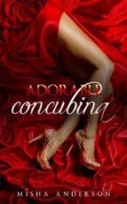 adorable concubina (ebook) 9781507176764