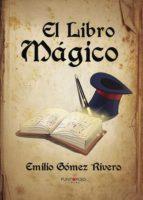 el libro mágico (ebook)-emilio gómez rivero-9781629348964