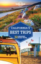 california s best trips 2017 (3rd ed.) (lonely planet) 9781786572264