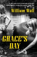 grace's day (ebook) william wall 9781788545464