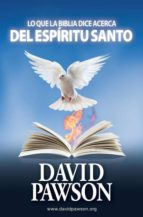 El libro de Lo que la biblia dice acerca del esp�ritu santo autor DAVID PAWSON DOC!
