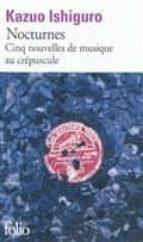 nocturnes: cinq nouvelles de musique au crépuscule kazuo ishiguro 9782070442164