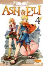 Ash & eli t04 978-2355925764 por M.takizaki ePUB iBook PDF