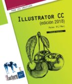 illustrator cc (edicion 2018): para pc/mac-didier mazier-9782409012464
