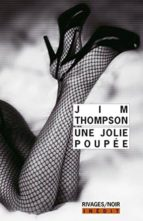 une jolie poupée-jim thompson-9782743638764