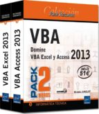 vba access 2013 y vba excel 2013 (pack 2 libros) michele amelot 9782746088764