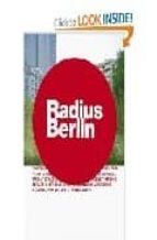 Radius berlin por Linda hardjanegaranick ash 978-3000152764 FB2 PDF