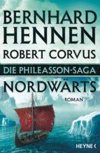 die phileasson-saga - nordwärts (ebook)-bernhard hennen-robert corvus-9783641157364