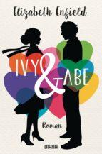 ivy und abe (ebook)-elizabeth enfield-9783641203764
