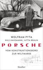 porsche (ebook)-wolfram pyta-nils havemann-jutta braun-9783641214364