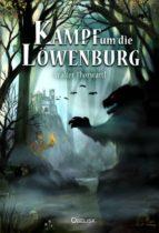 kampf um die löwenburg (ebook) walter thorwartl 9783851977264