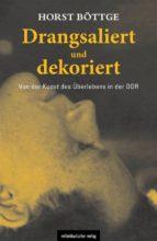 drangsaliert und dekoriert (ebook) 9783954626564