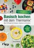 basisch kochen mit dem thermomix® (ebook)-doris muliar-9783959718264