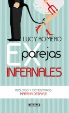 exparejas infernales (ebook)-lucy romero-9786071125064