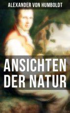 alexander von humboldt: ansichten der natur (ebook)-alexander von humboldt-9788027217564