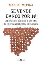 se vende banco por un euro manuel medina 9788401020964