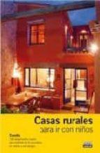 casas rurales para ir con niños 2008 (guias con encanto) 9788403507364