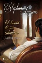 el honor de un caballero (romantica de regencia) (el club bastion nº2) stephanie laurens 9788408007364