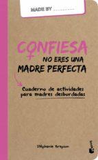 confiesa: no eres una madre perfecta-stephanie brepson-9788408159964