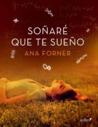 soñaré que te sueño (ebook)-ana forner-9788408160564